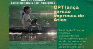 Lançamento do Atlas de Conflitos Socioterritoriais Pan-Amazônico | Foto: Divulgação CPT